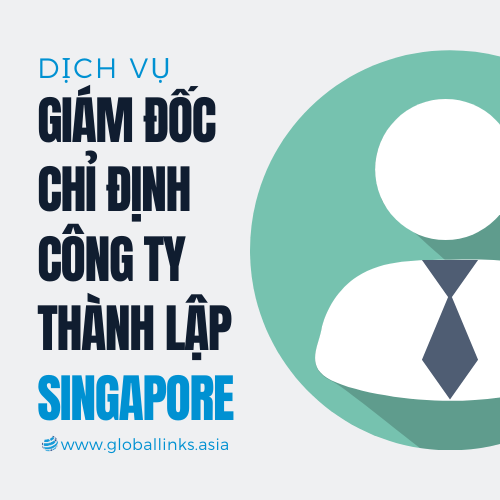 giam-doc-chi-dinh-nominee-director-tai-singapore
