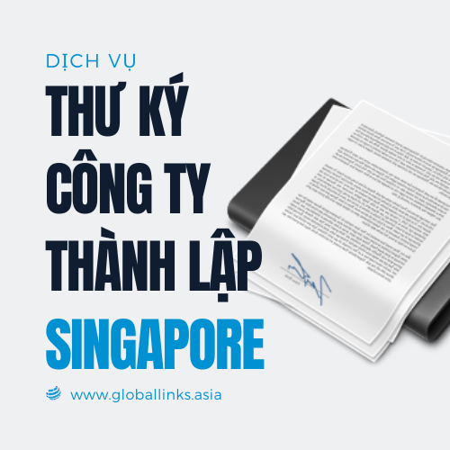 thu-ky-cong-ty-thanh-lap-tai-singapore