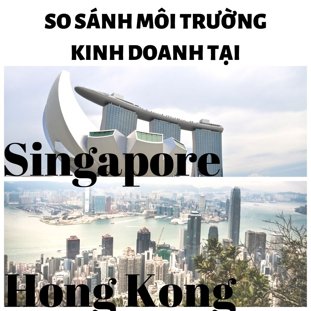 so-sanh-Singapore-va-hong-kong