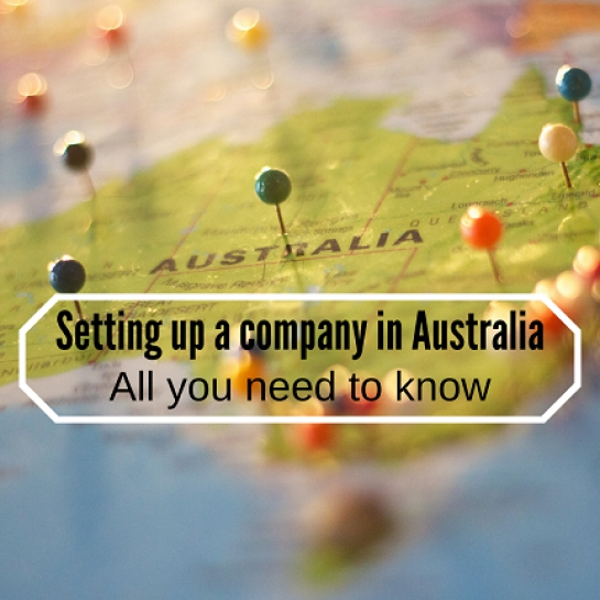 Setting up a company in Australia -  All you need to know